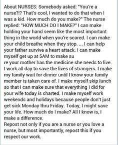 For nurses every where who still remember when nursing is not about the paycheck, but about the calling.  It is a gift because nurses change their patients' lives. Sometimes it is just for the moment, but sometimes it is for their lives.