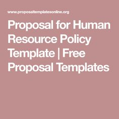 proposal for human resource policy template free proposal templates