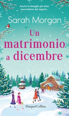 Buy Un matrimonio a dicembre by  Sarah Morgan and Read this Book on Kobo's Free Apps. Discover Kobo's Vast Collection of Ebooks and Audiobooks Today - Over 4 Million Titles!