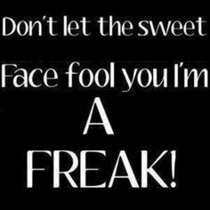 24 Best Freak Images Words Quotes Sayings