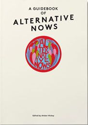 A Guidebook of Alternative Nows