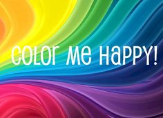 Well, Color Me Happy!