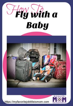 Flying with a baby can be challenging. This post covers everything you could ever want to know about how to fly with a baby. You definitely need these tips before your next trip. #flyingwithababy #airplaneswithababy #travelingwithababy