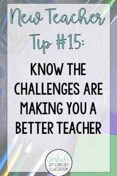 The first year of teaching is one of the most exciting and challenging years of a teacher's life! 15 Teaching Tips for New Teachers offer proven strategies to help new teachers survive their first year of teaching. Follow these, and your first year of teaching is sure to be a success!#vestals21stcenturyclassrom#newteacher#newteacherideas#newteacherchecklist#newteachertips#newteacherclassroom
