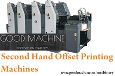 Second Hand Offset Printing Machines | Good Machine, is the leading dealer of second hand Machines, Offset, Polar, Bobst, Heidelberg, Komori, Planeta, Stahl and many more.   http://www.goodmachine.eu/machinery/