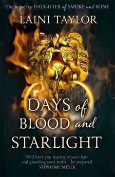 It-began-with-the-breathtaking-DAUGHTER-OF-SMOKE-AND-BONE-This-November-the-story-continues-in-the-astounding-must-read-sequel-DAYS-OF-BLOOD-AND-STARLIGHT