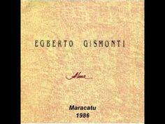 Maracatu - Egberto Gismonti (Instrumental) 1986