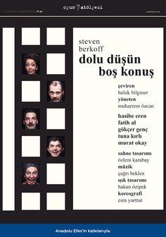 08.11.14: Dolu Düşün Boş Konuş - Steven Berkoff - Oyun Atölyesi