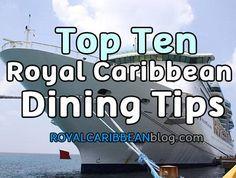 Top Ten Royal Caribbean Dining Tips Caribbean Cruise Line, Royal Caribbean Ships, Caribbean Vacations, Honeymoon Cruises, Caribbean Honeymoon, Honeymoon Registry, Western Caribbean, Cruise Travel, Cruise Vacation