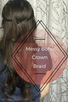 Messy Boho Crown Braid I tried this cute boho crown braid tutorial from Poise and Purpose, and it was so easy! No French braiding necessary! Second Day Hairstyles, Side Braid Hairstyles, Braided Hairstyles Tutorials, Cool Hairstyles, Updo Hairstyle, Mermaid Tail Braids, Braid Crown Tutorial, Braids For Long Hair, Messy Braids