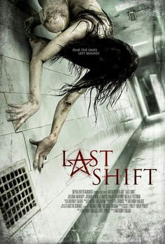 Last Shift (Horror).maybe I've watched too many horror movies, I don't know.this was entertaining enough to keep me from turning it off but there's just nothing new or innovative here. Horror Movie Posters, Horror Movies, Scary Movies, Hd Movies, Movies 2019, Film Movie, Movies Online, Thriller, Night Film