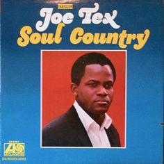 JOE TEX \\ Soul Country