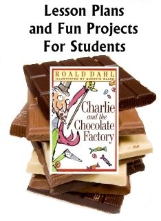 Lesson plans for Charlie and the Chocolate Factory