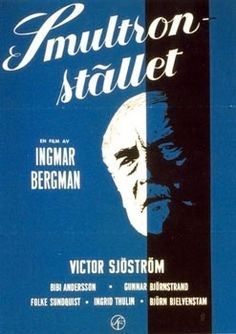 """Swedish Cinema: Wild Strawberries is a 1957 film written and directed by Ingmar Bergman, about an old man recalling his past. The original Swedish title is Smultronstället, which literally means """"the wild strawberry patch"""""""