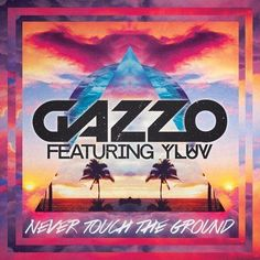 Gazzo - Never Touch The Ground [feat. Y LUV] (Original Mix) - http://dirtydutchhouse.com/album/gazzo-never-touch-ground-feat-y-luv-original-mix/