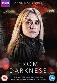 From Darkness (2015) / S: 1 / Ep. 4 / Crime | Drama [UK] / Former Greater Manchester Police officer Claire Church's peaceful existence in the Western Isles is shattered when four bodies linked to her previous investigations unearthed. DCI John Hind suspects the bodies are connected to a case that dates back to 1998 and the subsequent inquiry forces Claire to revisit her troubled past in law enforcement, and drags her back into a world she thought she had left behind for good.
