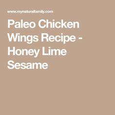 Paleo Chicken Wings Recipe - Honey Lime Sesame