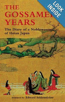 The Gossamer Years: The Diary of a Noblewoman of Heian Japan (Tuttle Classics): Edward Seidensticker: 9780804811231: Amazon.com: Books