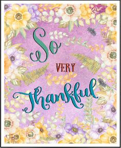 So Very Thankful Gratitude Quotes Thanksgiving Print Thank