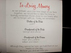 In Loving memory - nice wording. would be nice to have inside the programs. I think this would be super nice to include in the programs for your wedding, Janel! Before Wedding, On Your Wedding Day, Dream Wedding, Sweet 16, Wedding Inspiration, Wedding Ideas, Wedding Stuff, Wedding Fun, Wedding Things