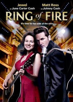 Ring of Fire (2013) Jewel Kilcher and Matt Ross star as June Carter and Johnny Cash in this biopic looking at their relationship from June Carter's point of view