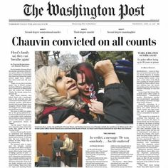 'Black lives do, in fact, matter': US newspapers react to George Floyd verdict Newspaper Front Pages, Fight For Justice, Newspaper Headlines, The Verdict, Today Show, The Washington Post, Us Presidents, Bad News, Barack Obama