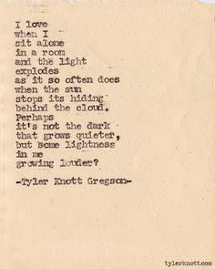 Tyler Knott Gregson - I like this quote