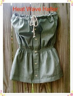 The best DIY projects & DIY ideas and tutorials: sewing, paper craft, DIY. DIY Women's Clothing : My Gramma Said: Tutorial: Heat Wave Halter -Read Shirt Refashion, Diy Shirt, Clothes Refashion, Diy Clothing, Sewing Clothes, Sewing Men, Men Clothes, Pimp Your Clothes, Umgestaltete Shirts