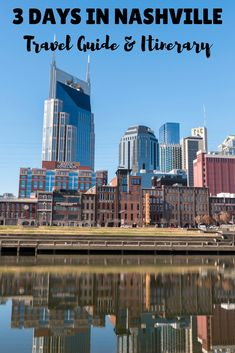 3 Days in Nashville Itinerary and Travel Guide - Nashville, Tennessee, USA