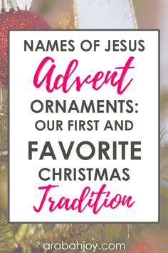 Use these names of Jesus advent ornaments to enrich your family's understanding of Jesus throughout the Christmas season. This is a beautiful advent tradition to start with your family! Christmas Jesus, Christian Christmas, Christmas Fun, Christmas Tables, Nordic Christmas, Modern Christmas, Country Christmas, Christmas Projects, Christmas Ornaments
