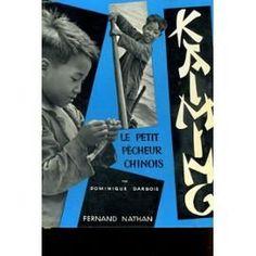 Kaiming, le petit pêcheur chinois : . Texte, photos Dominique Darbois [Dominique Darbois] de Dominique Darbois http://www.amazon.fr/dp/B00185NSY6/ref=cm_sw_r_pi_dp_bJJ.tb04CNV67