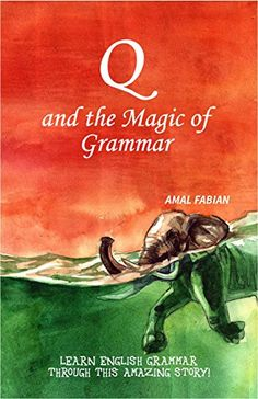 Q and the Magic of Grammar (Second Edition, 2017) by Amal... https://www.amazon.in/dp/9352679016/ref=cm_sw_r_pi_dp_U_x_VqEqAb8VYYBF5