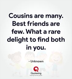 50 Inspiring Cousin Quotes and Sayings Pictures - Quotesing-- 50 Inspiring Cousin Quotes and Sayings Pictures – Quotesing Best Cousin Quotes, Brother Quotes, Mom Quotes, Family Quotes, Cute Quotes, Words Quotes, Quotes To Live By, Favorite Quotes, Cousins Quotes