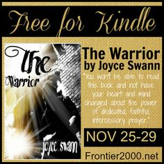 The Warrior by Joyce Swann will change your prayer life and it's free for #Kindle NOV 25-29! #ChristFic #prayer