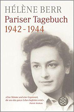 Pariser Tagebuch 1942-1944: Amazon.de: Hélène Berr, Elisabeth Edl: Bücher