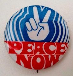 PEACE NOW - Hand with Peace Sign - Anti Vietnam war button from 1969
