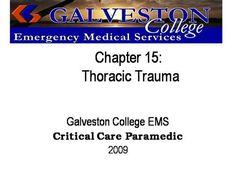 ch15  by rprue via authorSTREAM Emergency Medical Services, Power Points, Critical Care, Galveston, Assessment, Trauma, Presentation, Education, Onderwijs