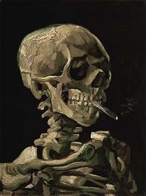 Head of a skeleton with a burning cigarette, 1886  Vincent van Gogh (1853-1890)    Oil on Canvas, 32 X 24.5 cm  Van Gogh Museum, Amsterdam