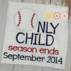 Personalized Only Child Expiring Shirt Tshirt by sewcutecreations, $21.00