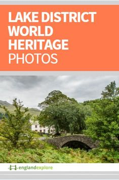 The Lake District in England recently won World Heritage listing...