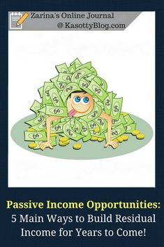 Ever thought about best residual income opportunities to create positive cash flow? This article shares the 5 main ways to build passive income in 2018 (and beyond). Take advantage of these passive income streams. |  #passiveincome #residualincome #passiveincomestreams #workfromhome #onlinemarketing #makemoney #new #lesbehonest #canadianblogger