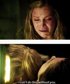 The 100 - Clarke #1.7 This broke my heart. She needs to tell him this when he's CONSCIOUS!!