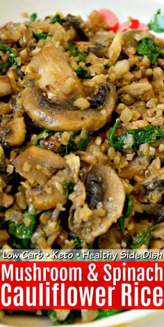 Make this Easy Low Carb Mushroom & Spinach Cauliflower Rice in batches and use as a healthy side dish for a low carb breakfast, lunch or dinner! Recipes on the go Easy Low Carb Mushroom & Spinach Cauliflower Rice Low Carb Side Dishes, Healthy Side Dishes, Healthy Sides, Veggie Dishes, Vegetable Recipes, Food Dishes, Spinach Side Dishes, Vegetable Drinks, Stay Healthy