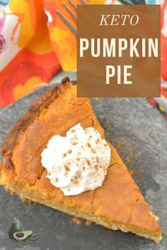 This Keto Pumpkin Pie will help you stay on track this holiday season while still feeling like you are indulging in your favorite holiday pie!Easy to make and full of flavor, this Low Carb Pumpkin Pie will be a crowd favorite for sure. Low Carb Pumpkin Pie, Holiday Pies, Favorite Holiday, Delicious Desserts, Easy