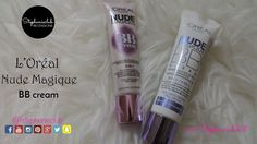 Recensione - Nude Magique BB Cream L'Oréal Paris | stephanieclub