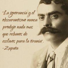 Emiliano Zapata #AsíLoDijo