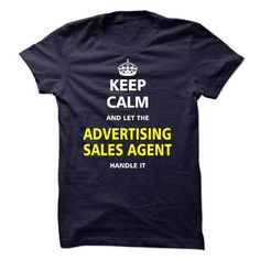 Let the ADVERTISING SALES AGENT T-Shirts, Hoodies (23$ ==► Order Here!)