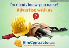 Advertise your business with HireContractor.com, generate more leads and inquires. Get on detailed advertising opportunities @ http://www.hirecontractor.com/advertise.php