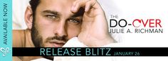 Rising Indies United: Release Blitz: The Do-Over by Julie A. Richman