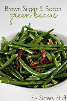 Brown Sugar and Bacon Green Beans from Six Sisters' Stuff | Vegetable Recipe | Side Dishes